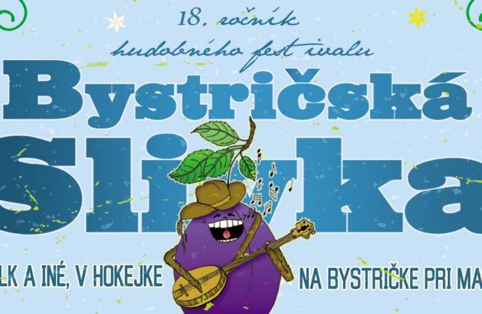 Fanúšikov country, folku ale najmä zábavy pozývame na 18. ročník Bystričskej slivky