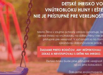 Mesto Žilina upozorňuje na uzatvorené detské ihrisko na sídlisku Hliny I