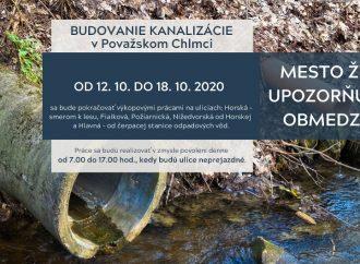 V Považskom Chlmci pokračujú od 12.10. do 18. 10. práce na budovaní splaškovej kanalizácie