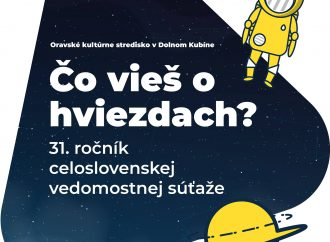 """Oravské kultúrne stredisko vyhlásilo 31. ročník celoslovenskej vedomostnej súťaže """"Čo vieš o hviezdach?""""."""