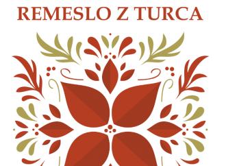 Turčianske kultúrne stredisko v Martine pripravilo podujatie Remeslo z Turca