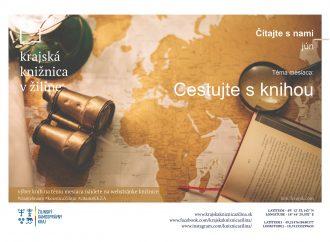 Krajská knižnica v Žiline pozýva: Čítajte s nami – Téma na mesiac jún: Cestujte s knihou