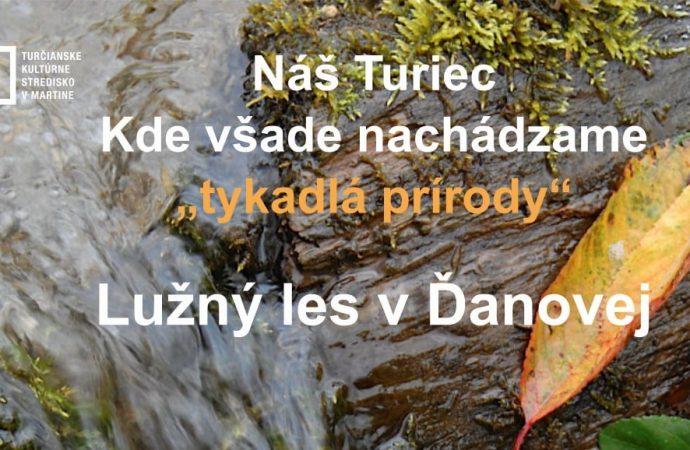 Turčianske kultúrne stredisko vMartine pozýva na ďalšie stretnutie v prírode